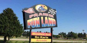 Prairie Fun Land sign